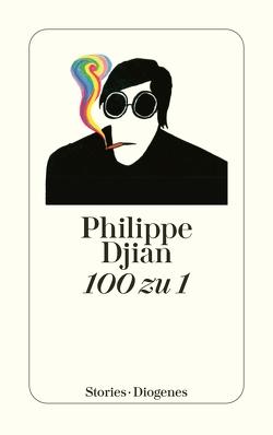 100 zu 1 von Djian,  Philippe, Mosblech,  Michael