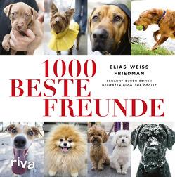 1000 beste Freunde von Friedman,  Elias Weiss