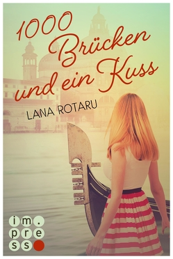 1000 Brücken und ein Kuss von Rotaru,  Lana