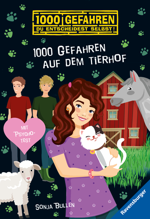 1000 Gefahren auf dem Tierhof von Bullen,  Sonja, Liepins,  Carolin