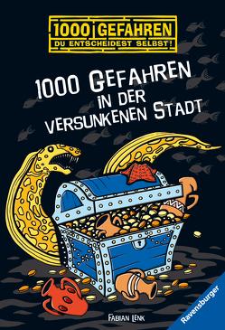 1000 Gefahren in der versunkenen Stadt von Kampmann,  Stefani, Lenk,  Fabian