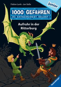 1000 Gefahren junior – Aufruhr in der Ritterburg von Lenk,  Fabian, Saße,  Jan