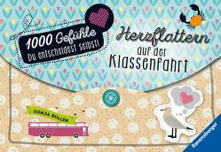 1000 Gefühle: Herzflattern auf der Klassenfahrt von Bullen,  Sonja, Liepins,  Carolin