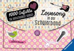 1000 Gefühle: Lovesong in der Schülerband von Bullen,  Sonja, Liepins,  Carolin