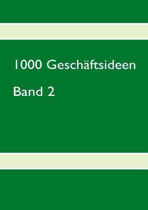 1000 Geschäftsideen von Oswald,  Hans P