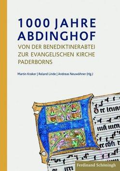 1000 Jahre Abdinghof von Kroker,  Martin, Linde,  Roland, Neuwöhner,  Andreas