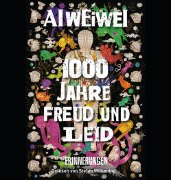 1000 Jahre der Freuden und Schmerzen von Ai,  Weiwei