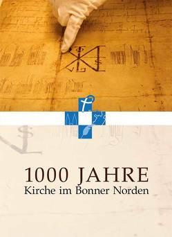 1000 Jahre Kirche im Bonner Norden von Plassmann,  Alheydis