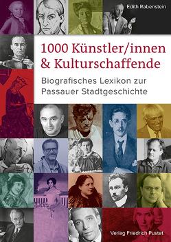 1000 Künstler/innen und Kulturschaffende von Rabenstein,  Edith