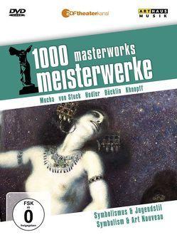 1000 Meisterwerke: Symbolismus u. Jugenstil von Böcklin,  Arnold, Hodler,  Ferdinand, Khnopff,  Fernand, Moritz,  Reiner E, Mucha,  Alfons, Stuck,  Franz von