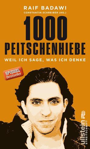 1000 Peitschenhiebe von Badawi,  Raif, Hetzl,  Sandra, Schreiber,  Constantin