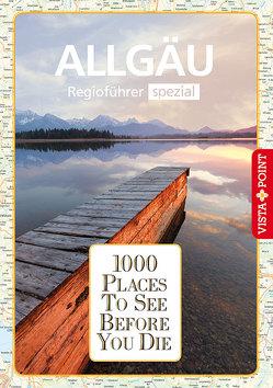 1000 Places-Regioführer Allgäu von Könnecke,  Jochen