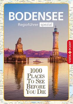 1000 Places-Regioführer Bodensee von Habitz,  Gunnar