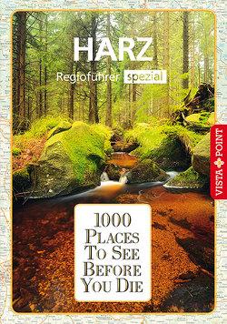 1000 Places-Regioführer Harz von Knoller,  Rasso, Nowak,  Christian, Schindler