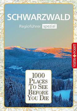 1000 Places-Regioführer Schwarzwald von Goetz,  Rolf