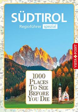 1000 Places-Regioführer Südtirol von Bliss,  Manuel, Lehmann,  Uwe
