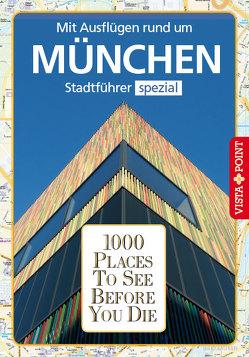 1000 Places To See Before You Die von Kappelhoff,  Marlis, Reichel,  Franziska
