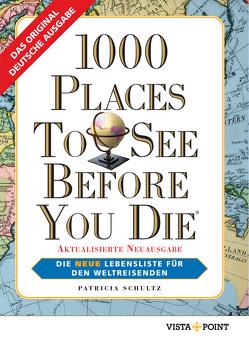 1000 Places To See Before You Die von Vista Point Verlag