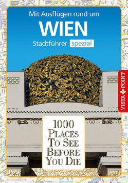 1000 Places To See Before You Die von Mischke,  Roland, Schulz,  Patricia