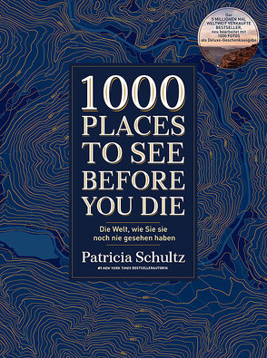 1000 Places To See Before You Die von Schultz,  Patricia