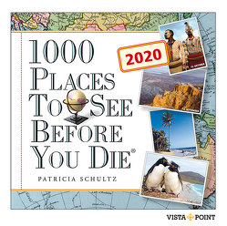 1000 Places To See Before You Die – Tageskalender 2020 von Schultz,  Patricia
