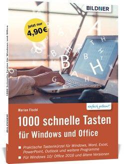 1000 Schnelle Tasten für Windows und Office von Fischl,  Marion