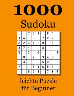 1000 Sudoku leichte Puzzle für Beginner von Badger,  David