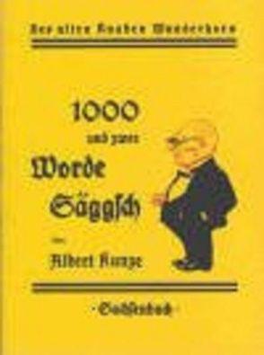 1000 und zwee Worde Säggsch von Kunze,  Albert
