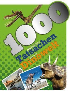 1000 unglaubliche Tatsachen aus der Dinowelt von Davies,  Gill