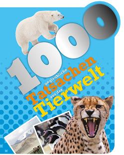 1000 unglaubliche Tatsachen aus der Tierwelt von Harvey,  Grace