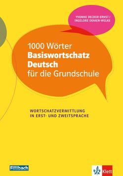 1000 Wörter Basiswortschatz Deutsch für die Grundschule von Decker-Ernst,  Yvonne, Oomen-Welke,  Ingelore