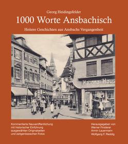 1000 Worte Ansbachisch von Finsterer,  Werner, Heidingsfelder,  Georg, Lauermann,  Armin, Reddig,  Wolfgang F.