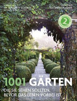 1001 Gärten von Kuballa-Cottone,  Stefanie, Spencer-Jones,  Rae, Titchmarsh,  Alan