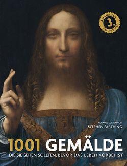 1001 Gemälde von Auwers,  Michael, Dyer,  Geoff, Farthing,  Stephen, Ueberle-Pfaff,  Maja