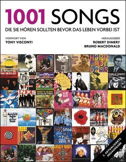 1001 Songs von Dimery,  Robert, Kuballa-Cottone,  Stefanie, Visconti,  Tony