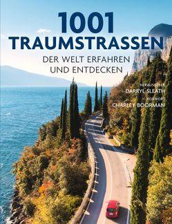 1001 Traumstraßen von Boormann,  Charley, Sleath,  Darryl, Voigt,  Julia