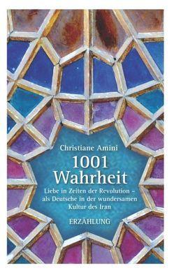 1001 Wahrheit von Amini,  Christiane
