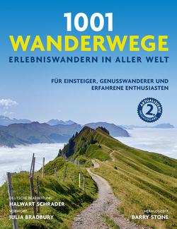 1001 Wanderwege von Bradbury,  Julia, Schrader,  Halwart, Stone,  Barry