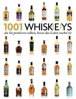 1001 Whisk(e)ys, von Murray,  Jim, Roskrow,  Dominic