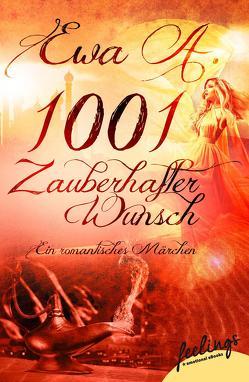 1001 zauberhafter Wunsch von A.,  Ewa