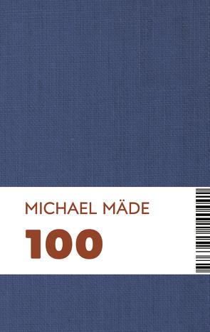 100 von Mäde,  Michael