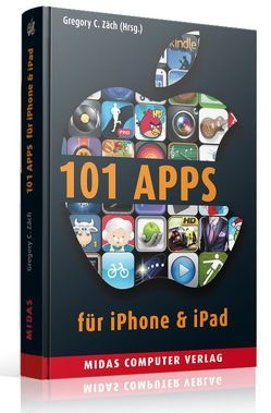 101 Apps für iPhone & iPad (PLAY) von Zäch,  Gregory C.