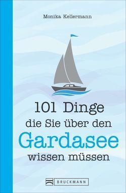 Ein Gardaseebuch. von Kellermann,  Monika