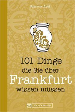 Ein Frankfurtbuch. von Asal,  Susanne