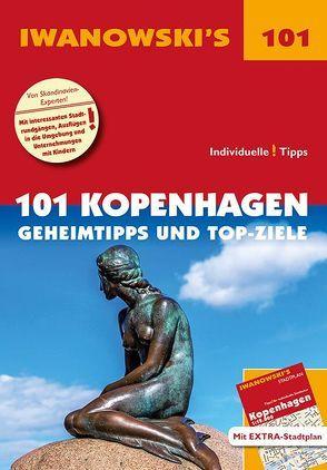 101 Kopenhagen – Reiseführer von Iwanowski von Kruse-Etzbach,  Dirk, Quack,  Ulrich
