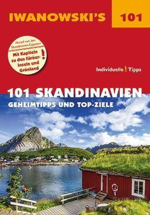 101 Skandinavien – Reiseführer von Iwanowski von Austrup,  Gerhard, Kruse-Etzbach,  Dirk, Lammert,  Andrea, Quack,  Ulrich