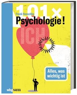 101 x Psychologie! von Henschke,  Frank
