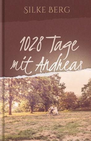 1028 Tage mit Andreas von Berg,  Silke