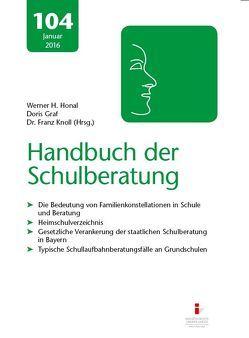104. Ergänzungslieferung Handbuch der Schulberatung von Graf,  Doris, Honal,  Werner H, Knoll,  Franz,  Dr.