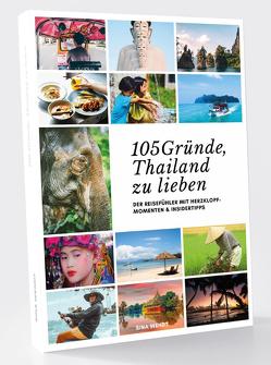 105 Gründe, Thailand zu lieben von Wendt,  Sina
